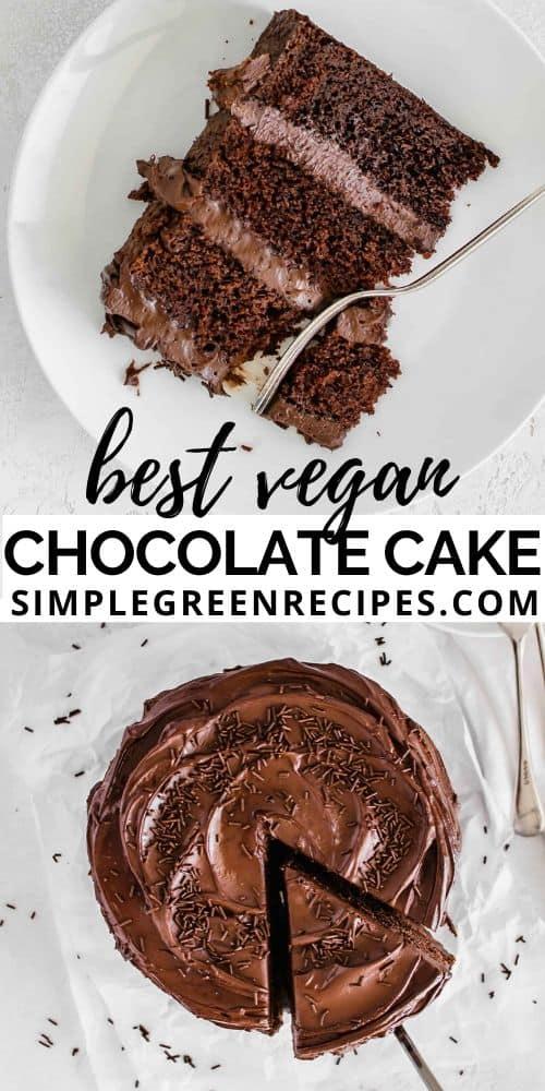 Best Vegan Chocolate Cake Recipe