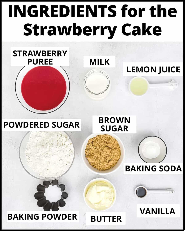 Ingredients for the strawberry cake: strawberry puree, milk lemon juice, sugar, baking soda, baking powder, butter and vanilla.